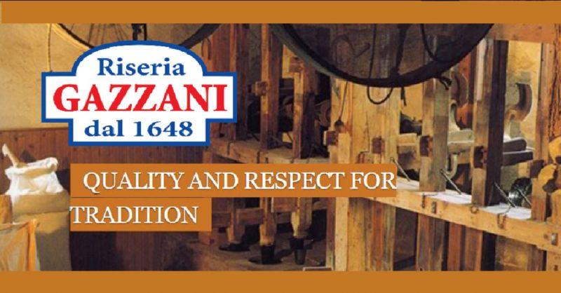 Riseria Gazzani - Offerta produzione artigianale riso vialone nano alta quailità made in Italy