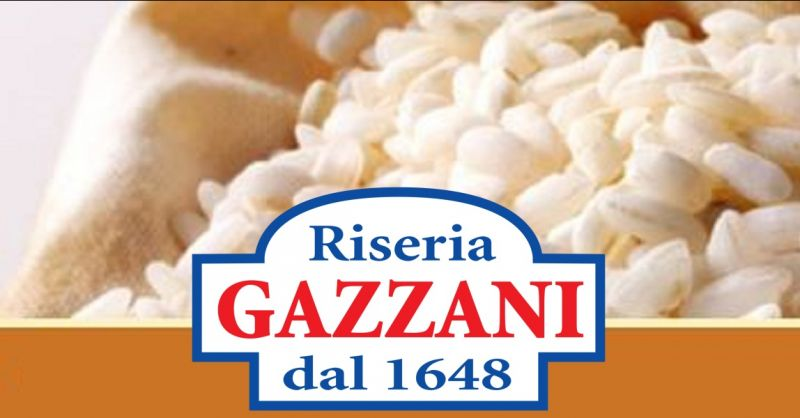 Riseria Gazzani - Find the best company that produces high quality Italian rice