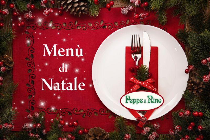 RISTORANTE PIZZERIA PEPPE E NINO - offerta pranzo di natale ristorante buseto palizzolo