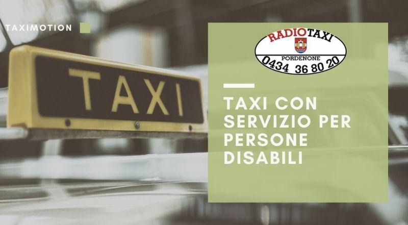 Occasione servizio taxi persone disabili a Pordenone – Offerta Taxi speciali per disabili a Pordenone